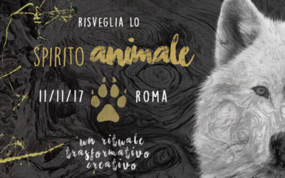 Risveglia lo Spirito Animale: workshop 11/11/17